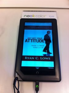Ryan Lowe | Get off Your Attitude| Kindle | Barnes & Noble